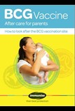 BCG vaccine – aftercare for parents