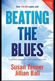 Beating the Blues – a self help approach to overcoming depression