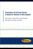 Prevention of cervical cancer – a guide for women in NZ