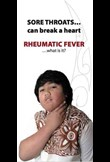 Sore throats can break a heart.. Rheumatic fever.. What is it?