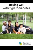 Staying well with type 2 diabetes