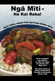 Ngā Mīti – He Kai Reka! Easy meal ideas for getting more iron