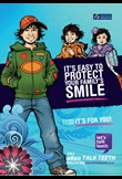 It's easy to protect your family's smile