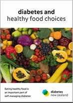 Booklet diabetes and healthy food choices from Diabetes NZ