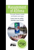 Management of asthma through mobile health (mHealth) and apps