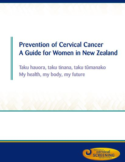 Cervical cancer – prevention of cervical cancer – a guide for women in NZ