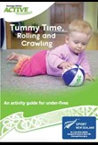 Tummy time, rolling & crawling