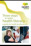 Three steps for better health literacy - a guide for health professionals
