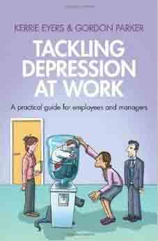 Tackling depression at work - a practical guide for employees and managers