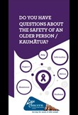 Do you have questions about the safety of an older person/kaumātua?