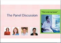 This is not my home: Panel discussion