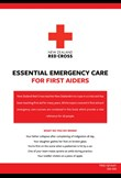 Essential emergency care for first aiders