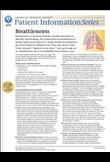 Breathlessness – Patient Information Series