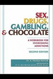 Sex, drugs, gambling & chocolate