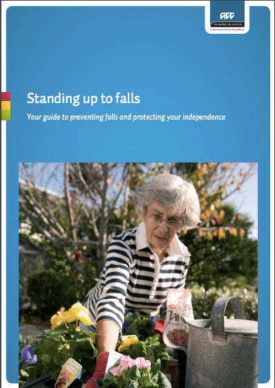 Standing up to falls – your guide to preventing falls and protecting your independence