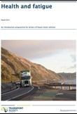 Health & fatigue – An introduction programme for drivers of heavy motor vehicles