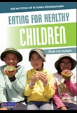 Eating for healthy children: 2–12 years