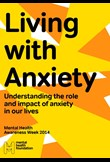 Living with anxiety: Understanding the role and impact of anxiety in our lives