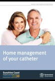 Home management of your catheter