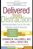 Delivered from distraction: getting the most out of life with ADD