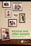 Alcohol and older people – What you need to know