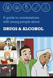 A guide to conversations with young people about drugs & alcohol