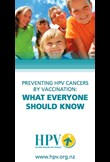 Preventing HPV cancers by vaccination: What everyone should know