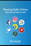 Staying safe online - 2018 Quick reference guide