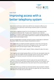 Case study - improving access with a better telephony system