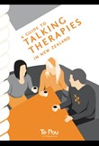A guide to talking therapies in NZ