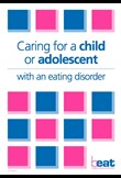 Caring for a child or adolescent with an eating disorder