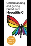 Understanding and getting cured from hepatitis C