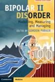 Bipolar II Disorder - Modelling, Measuring and Managing