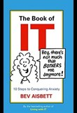 The Book of IT – 10 steps to conquering anxiety