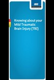 Knowing about your mild traumatic brain injury (TBI)