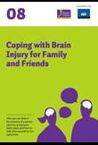 Coping with brain injury for family and friends