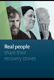 Real people share their recovery stories
