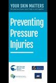 Your skin matters – preventing pressure injuries