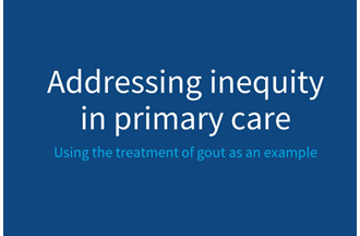 Equity – addressing inequity in primary care