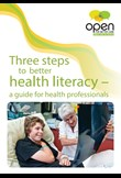 Three steps to better health literacy - a guide for health professionals